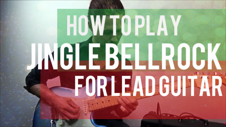 how to play jingle bell rock lead guitar parts